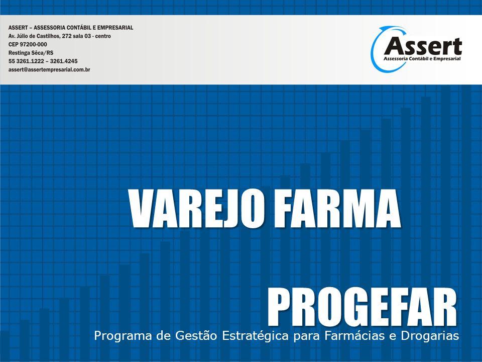 VAREJO FARMA PROGEFAR Programa de Gestão Estratégica para Farmácias e Drogarias