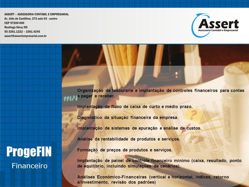 Organização de tesouraria e implantação de controles financeiros para contas a pagar e receber.