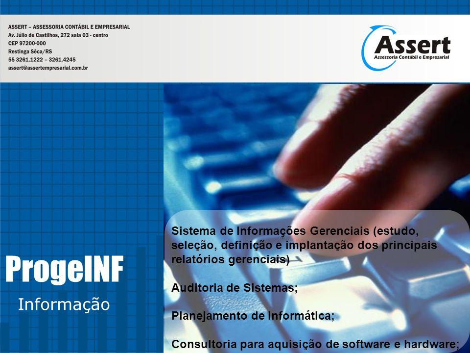 Sistema de Informações Gerenciais (estudo, seleção, definição e implantação dos principais relatórios gerenciais)