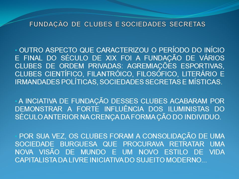 FUNDAÇÃO DE CLUBES E SOCIEDADES SECRETAS