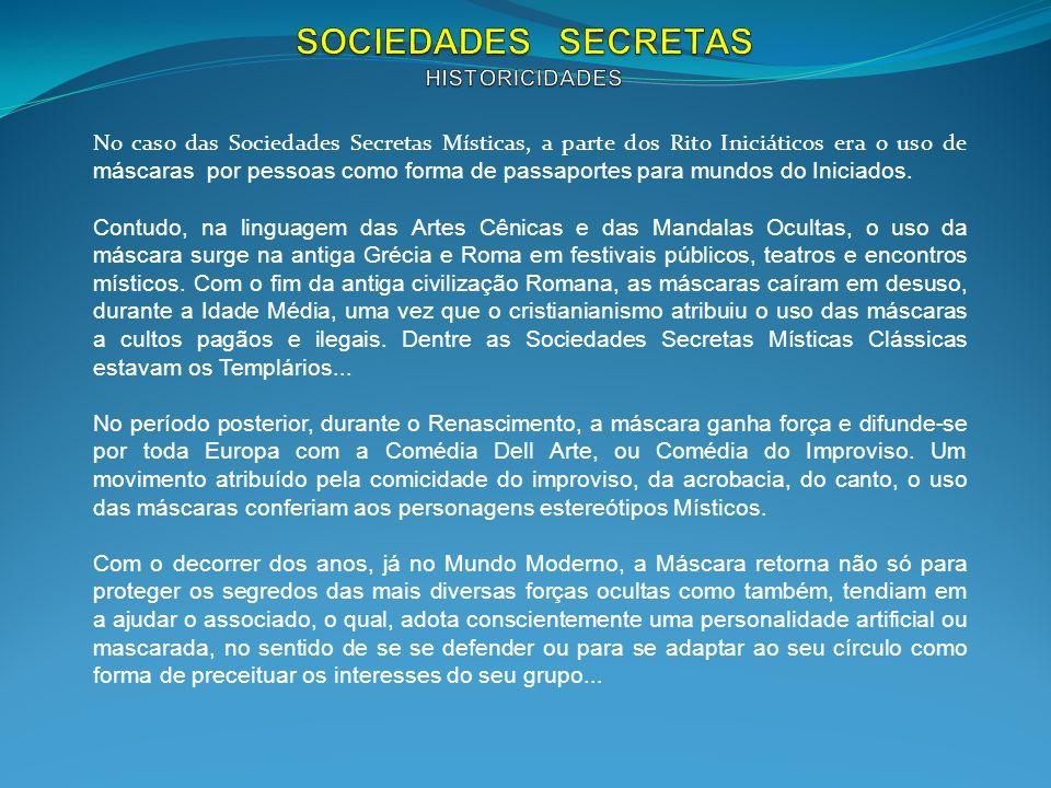 SOCIEDADES SECRETAS HISTORICIDADES