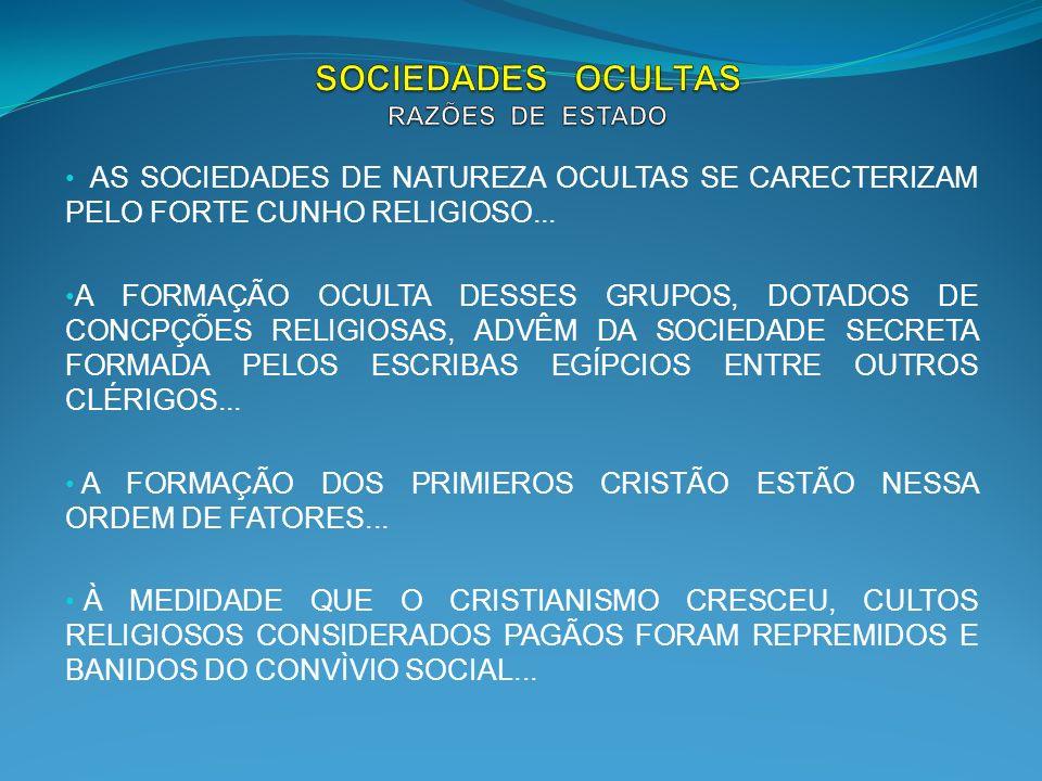 SOCIEDADES OCULTAS RAZÕES DE ESTADO