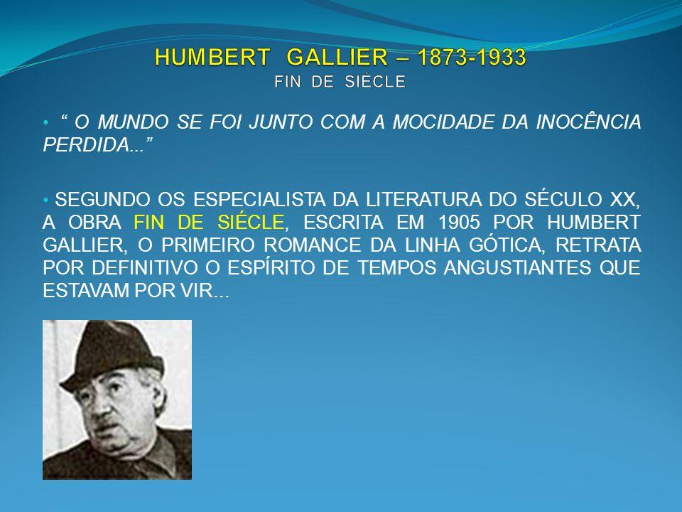 HUMBERT GALLIER – 1873-1933 FIN DE SIÉCLE