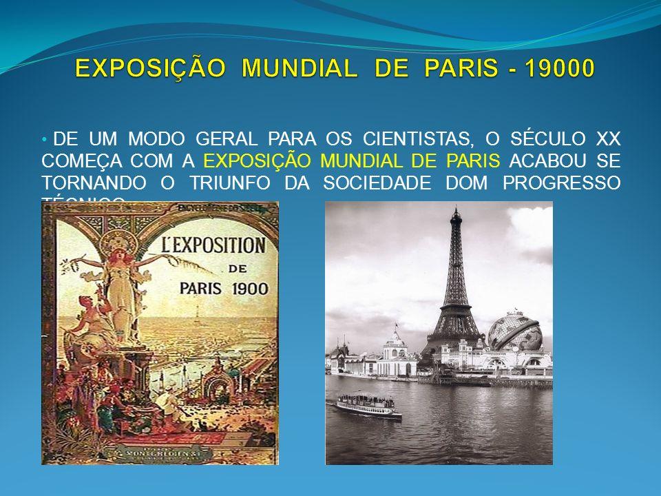 EXPOSIÇÃO MUNDIAL DE PARIS - 19000
