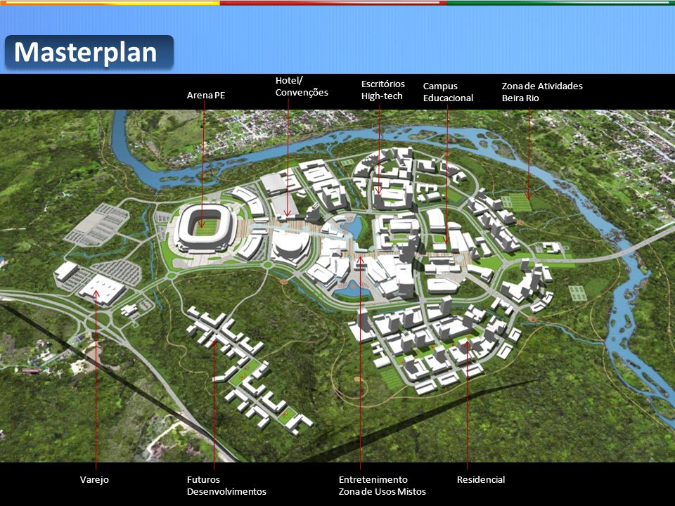 Masterplan Hotel/ Convenções Campus Educacional Entretenimento