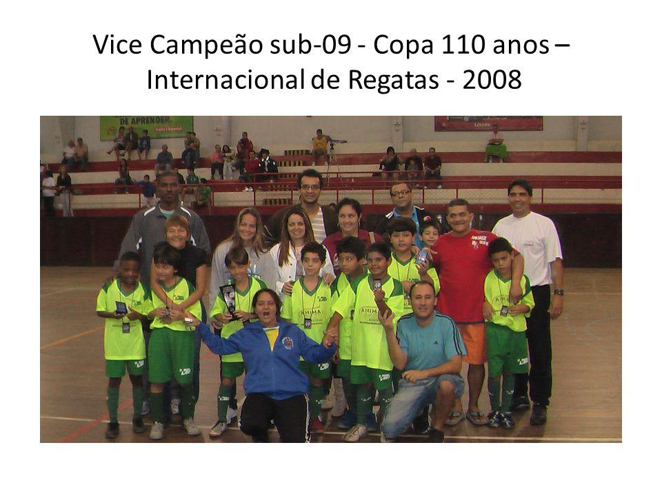 Vice Campeão sub-09 - Copa 110 anos – Internacional de Regatas - 2008