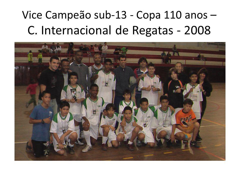 Vice Campeão sub-13 - Copa 110 anos – C