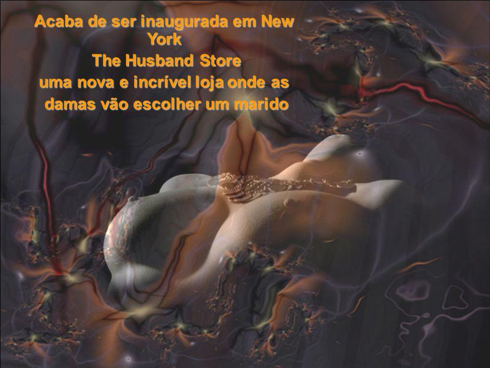 Acaba de ser inaugurada em New York The Husband Store