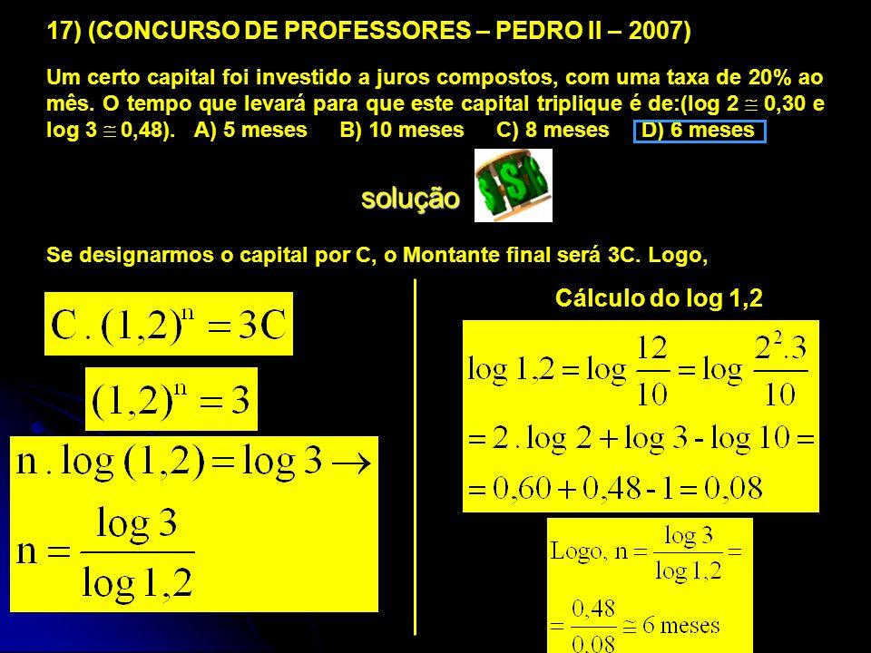 solução 17) (CONCURSO DE PROFESSORES – PEDRO II – 2007)