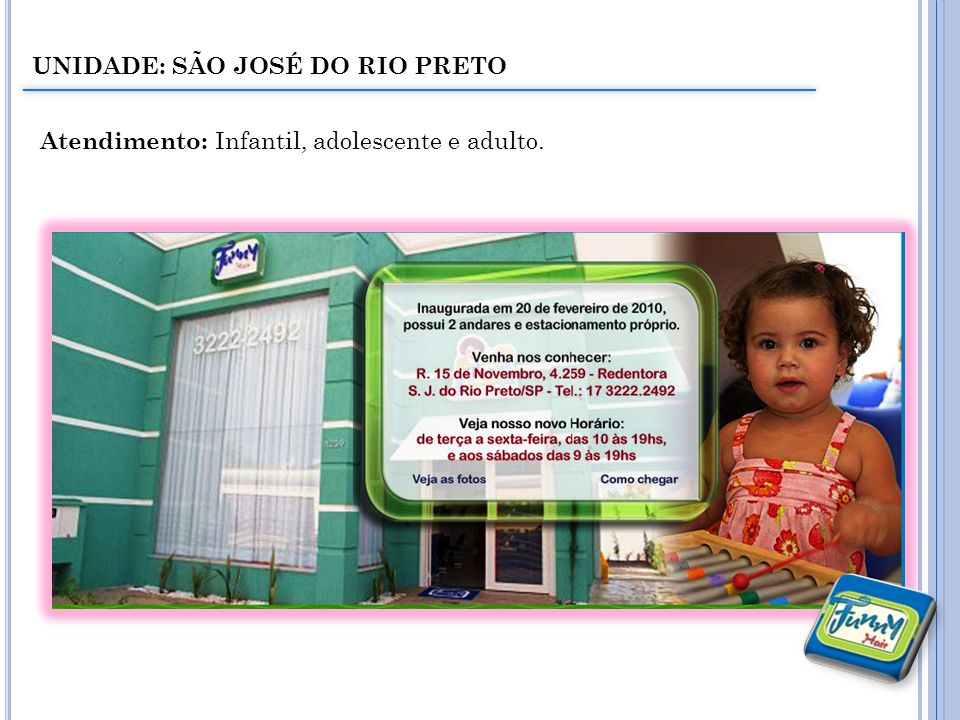 UNIDADE: SÃO JOSÉ DO RIO PRETO