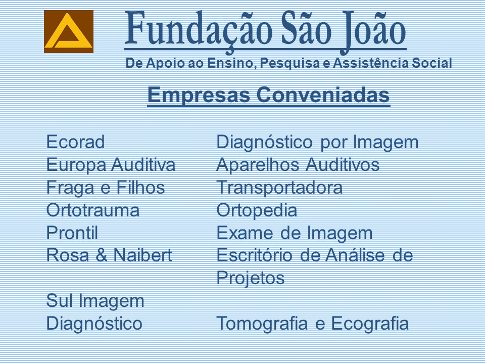 Fundação São João Ecorad Diagnóstico por Imagem