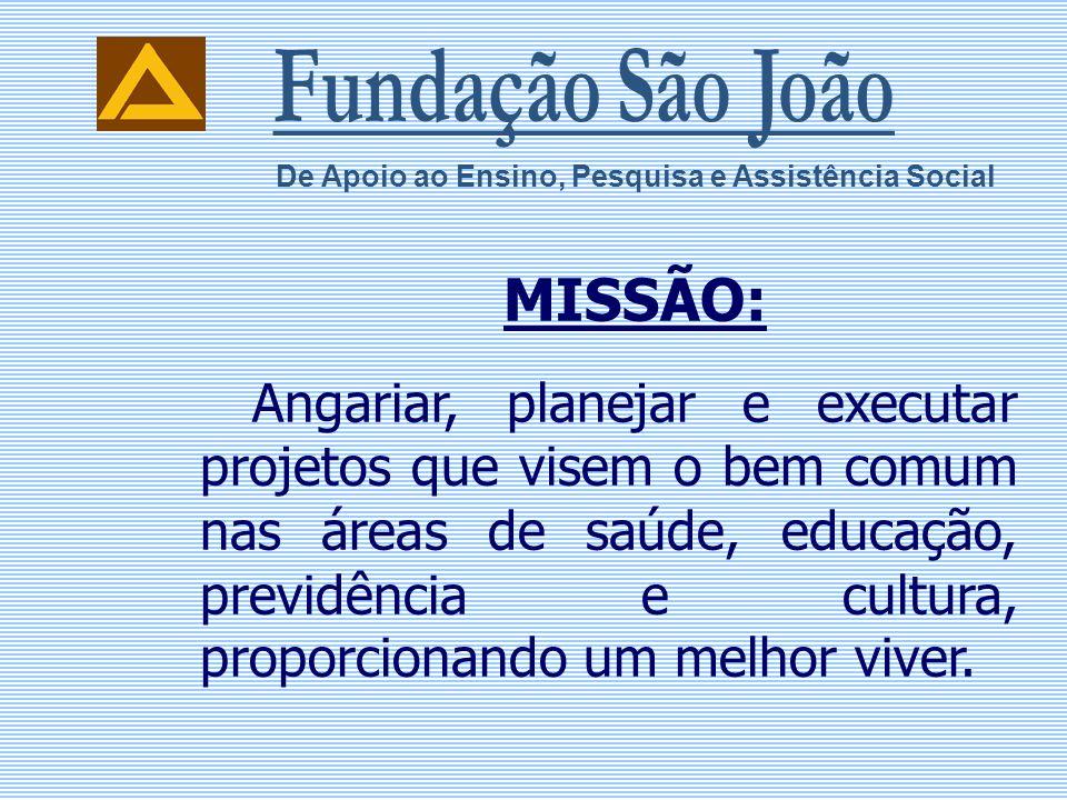MISSÃO: Fundação São João