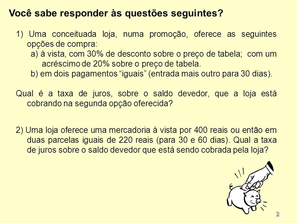 Você sabe responder às questões seguintes