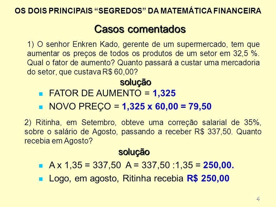 Casos comentados solução FATOR DE AUMENTO = 1,325