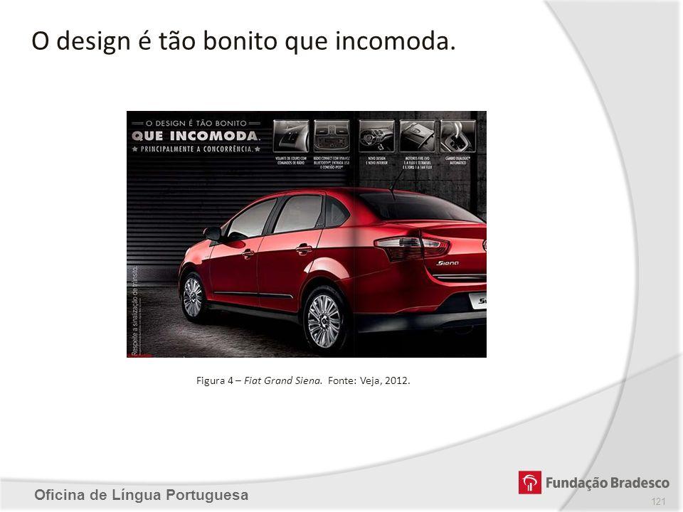 Figura 4 – Fiat Grand Siena. Fonte: Veja, 2012.