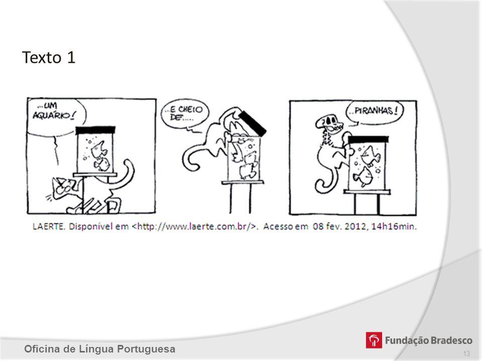 Texto 1 Oficina de Língua Portuguesa