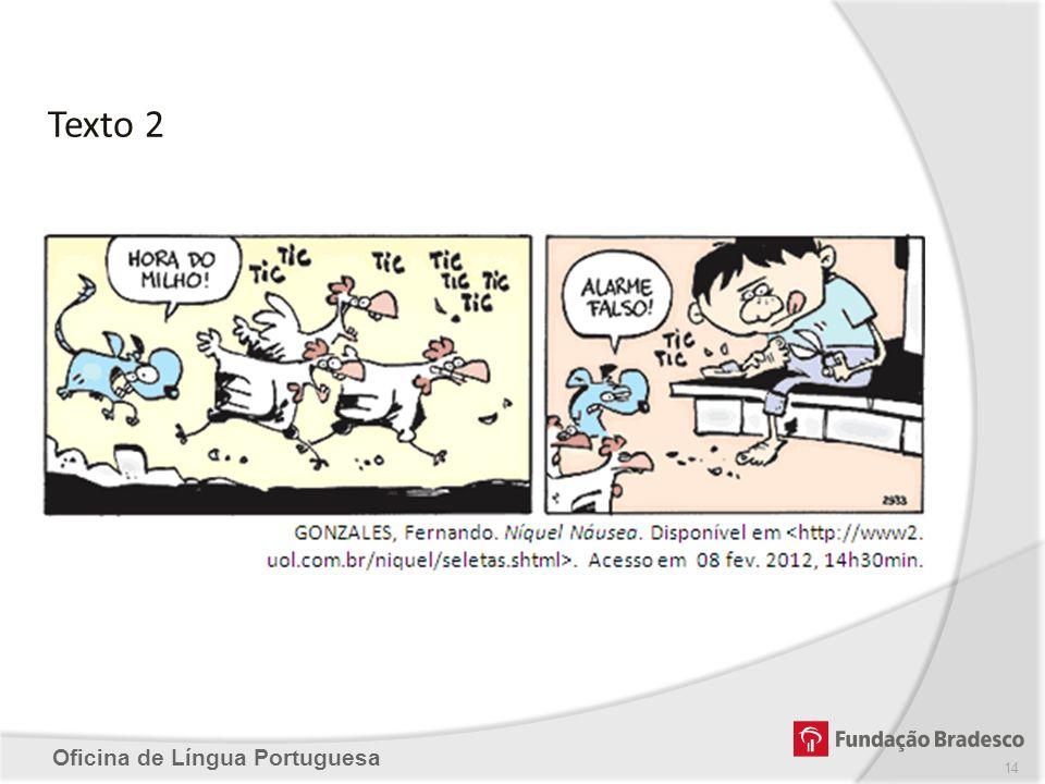 Texto 2 Oficina de Língua Portuguesa