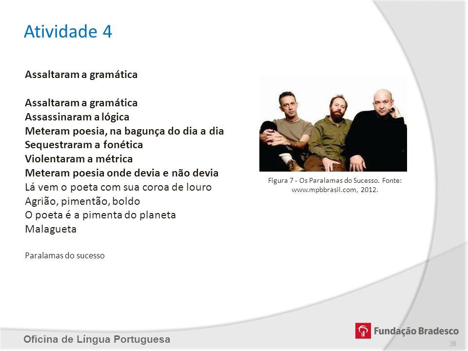 Figura 7 - Os Paralamas do Sucesso. Fonte: www.mpbbrasil.com, 2012.