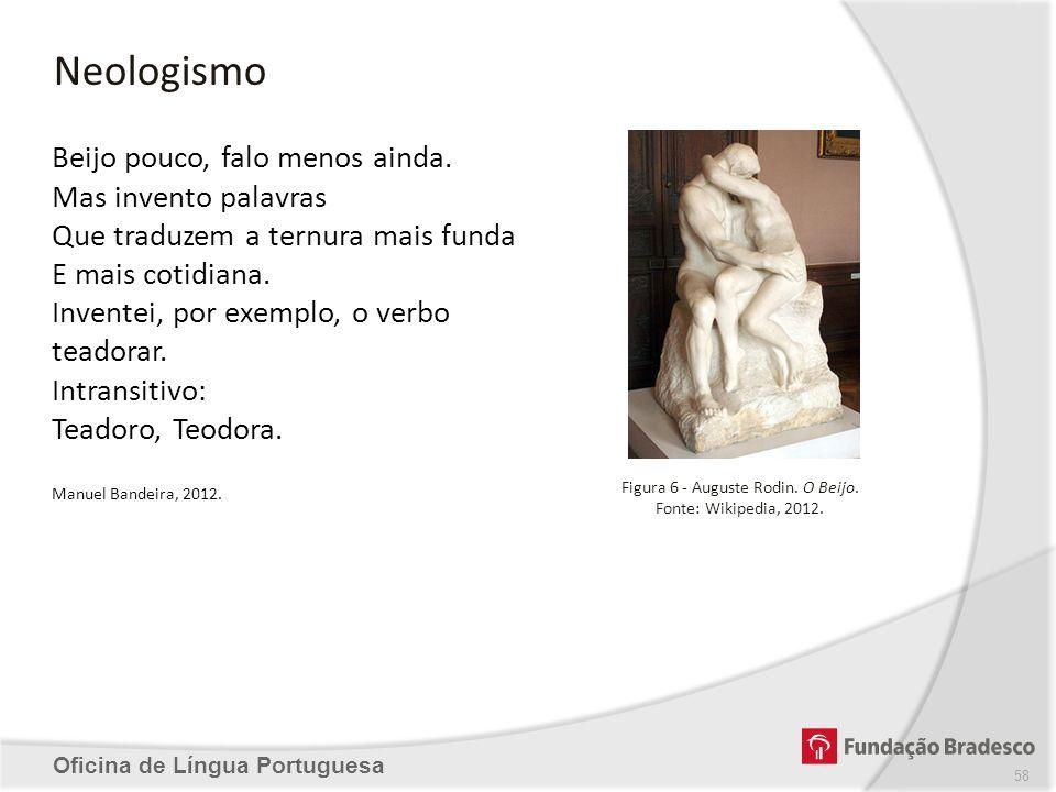 Figura 6 - Auguste Rodin. O Beijo.
