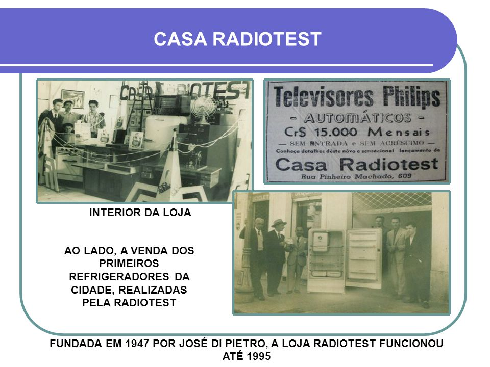CASA RADIOTEST INTERIOR DA LOJA