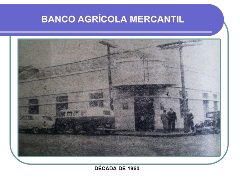 BANCO AGRÍCOLA MERCANTIL