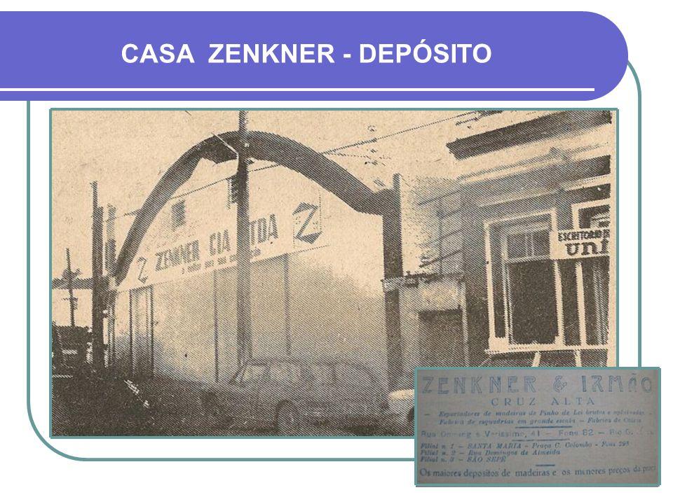 CASA ZENKNER - DEPÓSITO