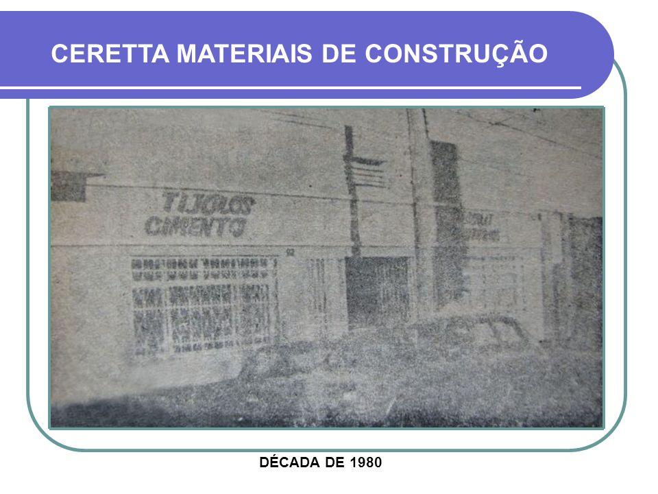 CERETTA MATERIAIS DE CONSTRUÇÃO