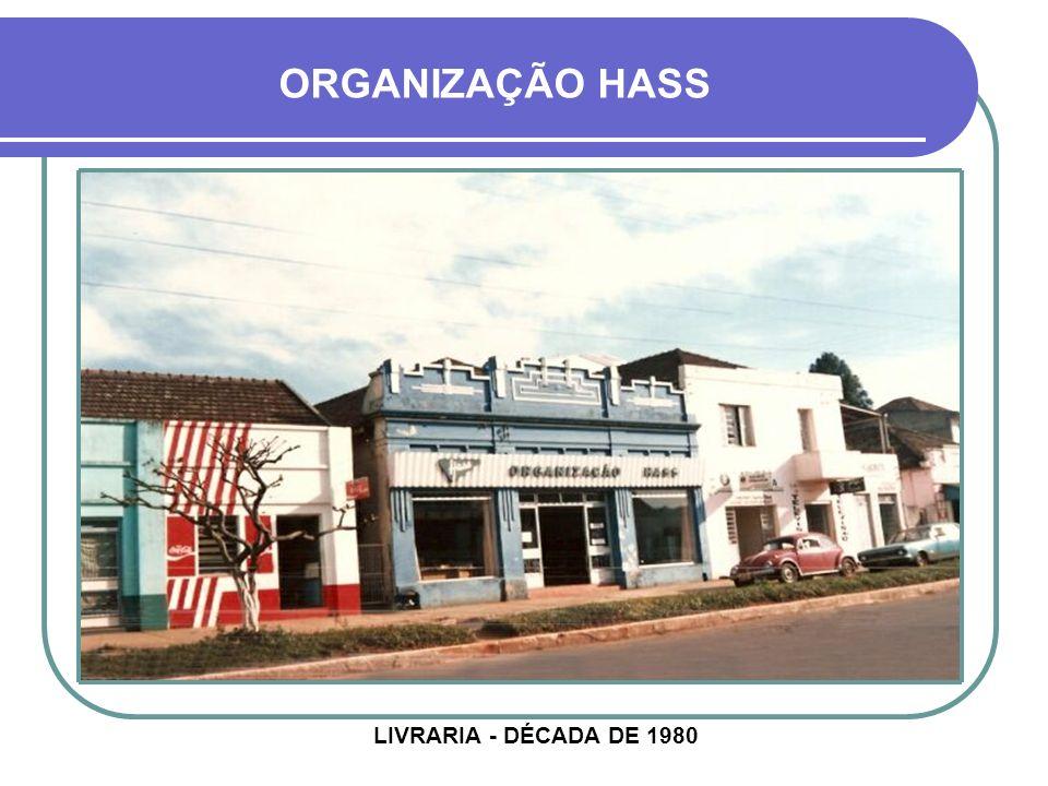 ORGANIZAÇÃO HASS LIVRARIA - DÉCADA DE 1980