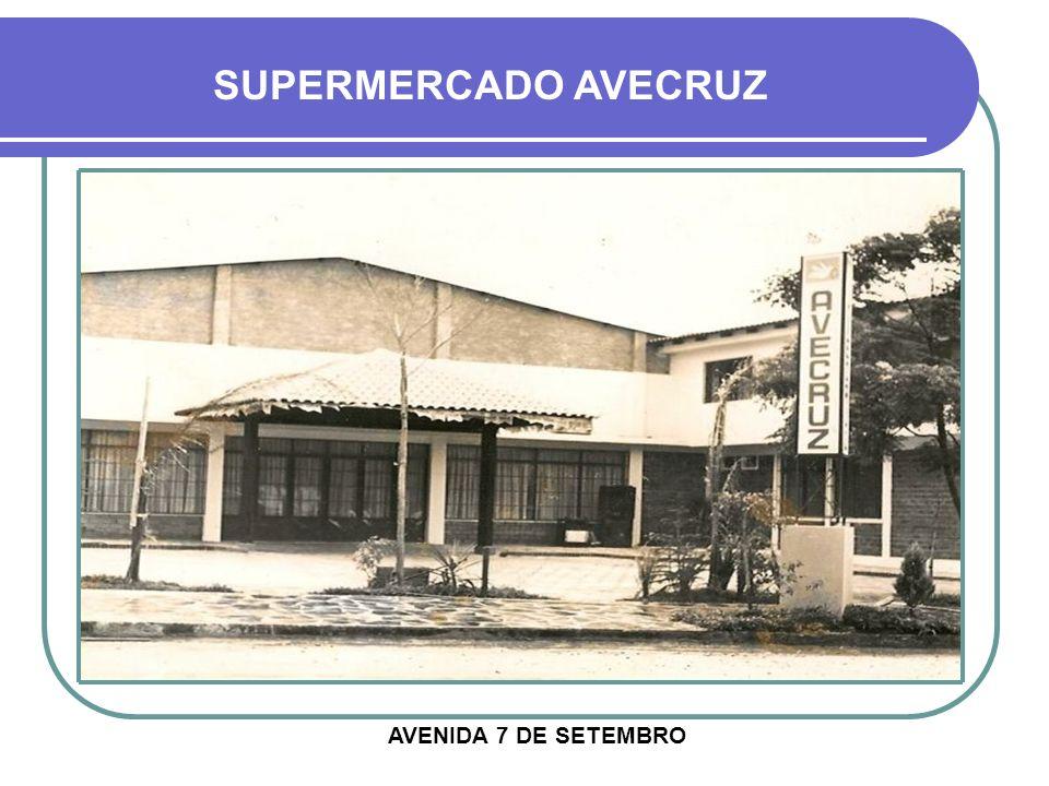 SUPERMERCADO AVECRUZ AVENIDA 7 DE SETEMBRO