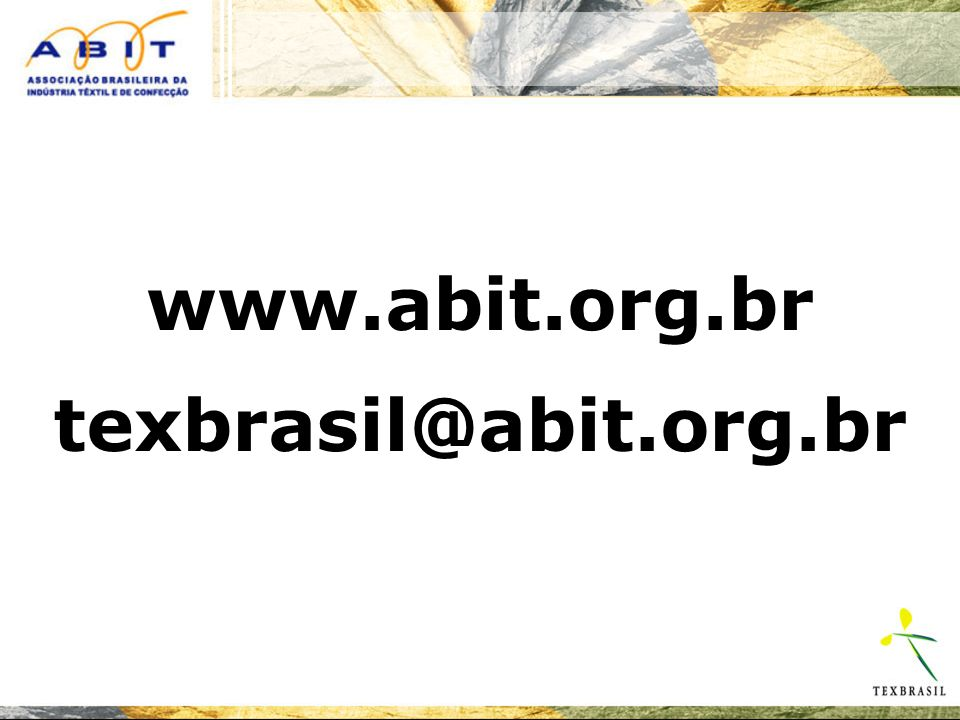 www.abit.org.br texbrasil@abit.org.br