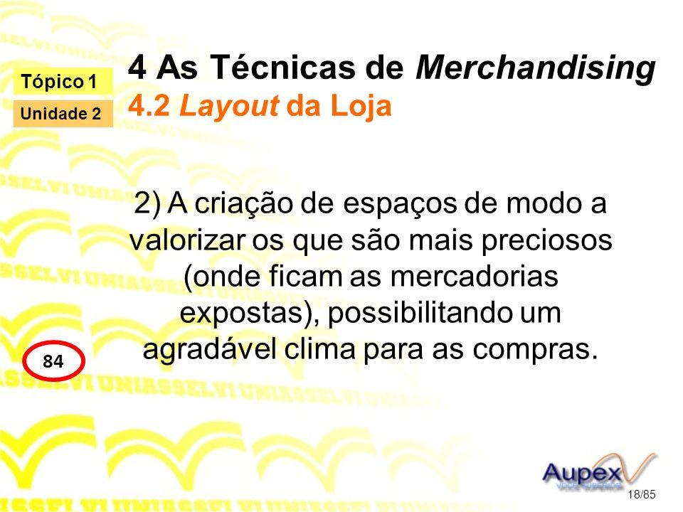 4 As Técnicas de Merchandising 4.2 Layout da Loja