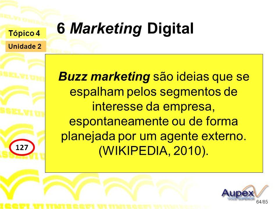 6 Marketing Digital Tópico 4. Unidade 2.