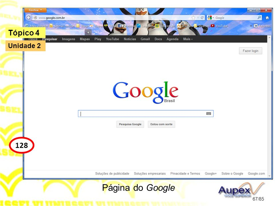 Tópico 4 Unidade 2 128 Página do Google 67/85
