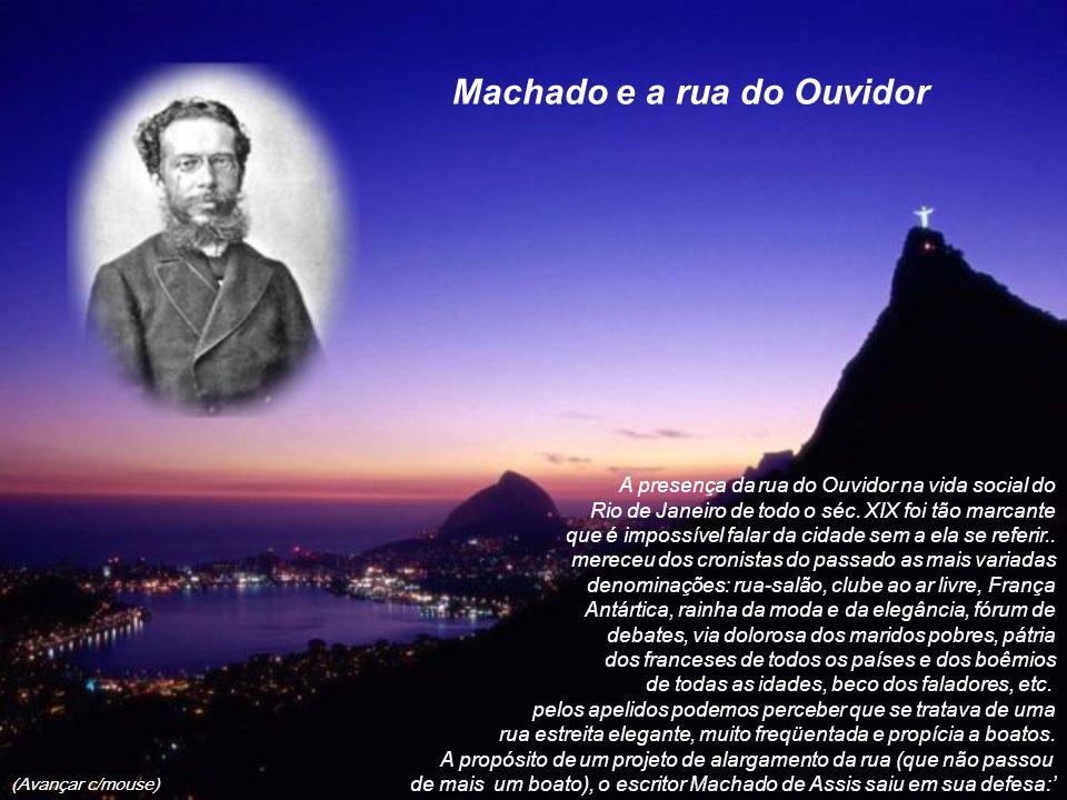 Machado e a rua do Ouvidor