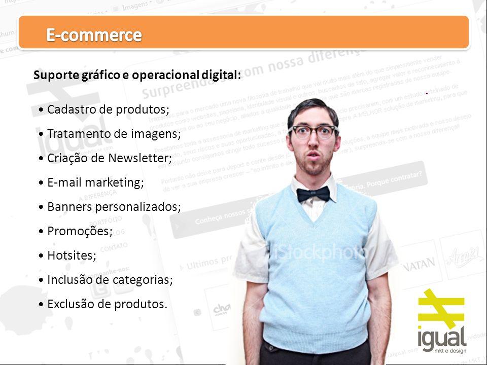E-commerce Suporte gráfico e operacional digital: