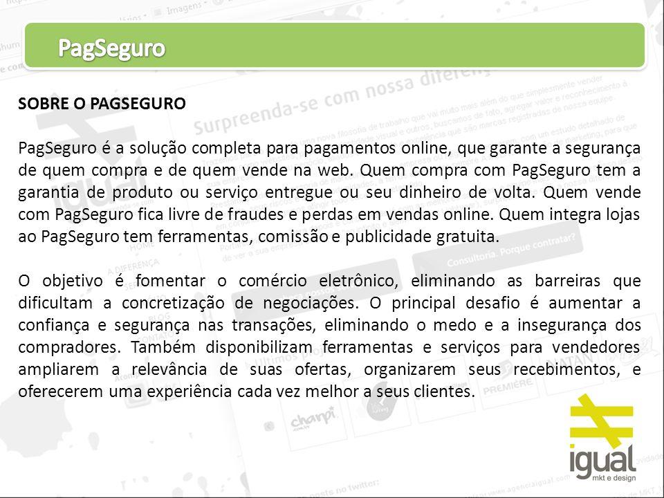 PagSeguro SOBRE O PAGSEGURO
