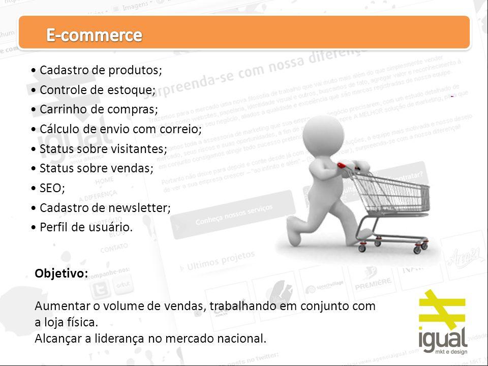 E-commerce Cadastro de produtos; Controle de estoque;