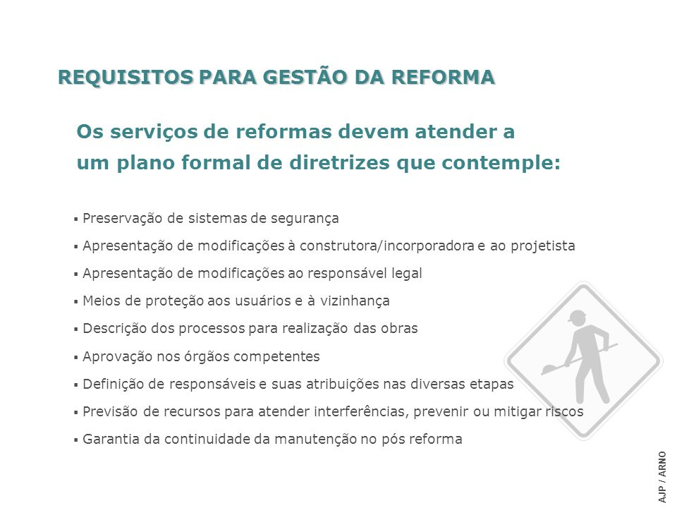 REQUISITOS PARA GESTÃO DA REFORMA