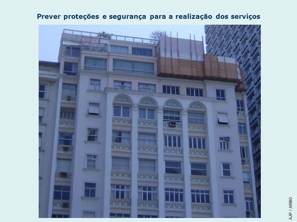 Prever proteções e segurança para a realização dos serviços