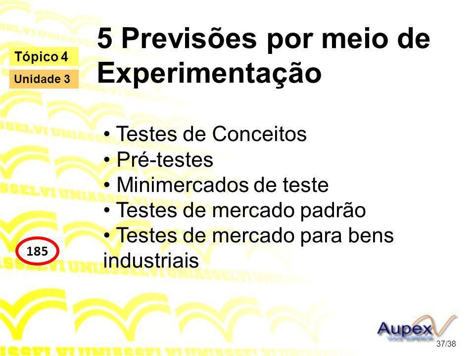 5 Previsões por meio de Experimentação