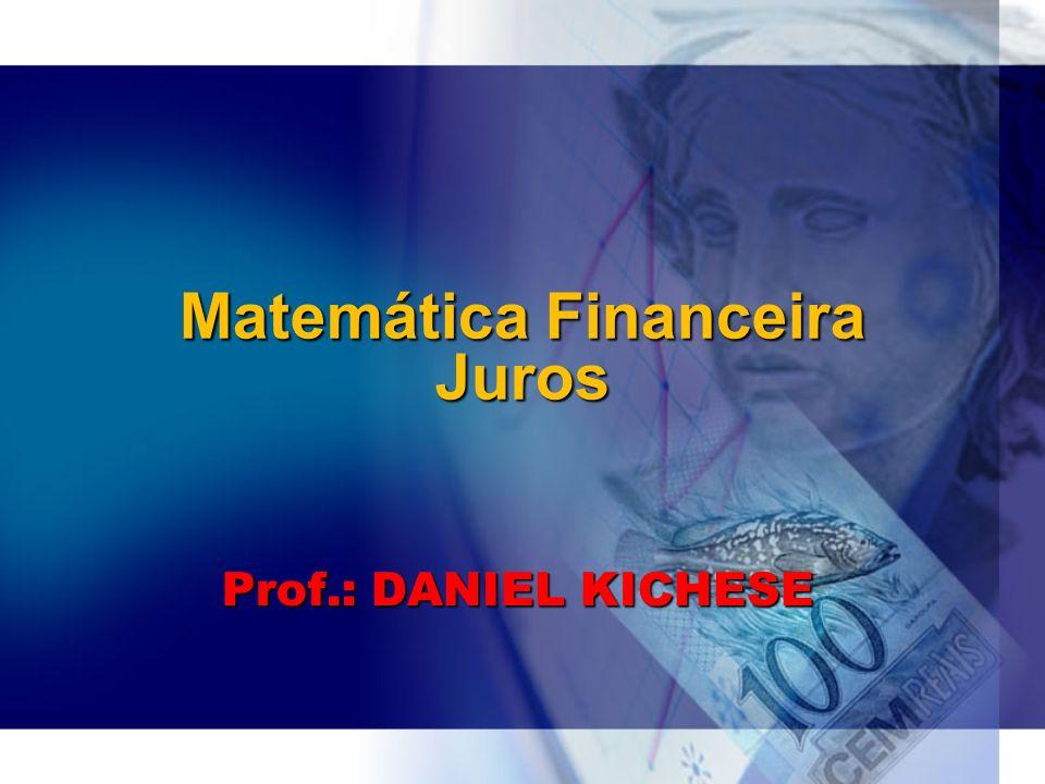 Matemática Financeira Juros