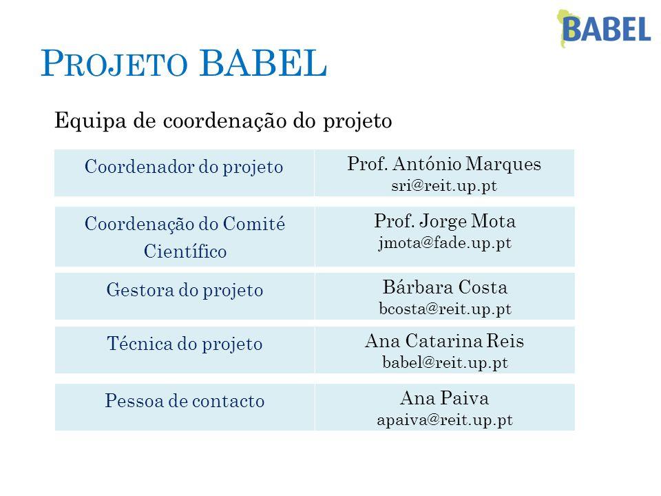Projeto BABEL Equipa de coordenação do projeto Coordenador do projeto