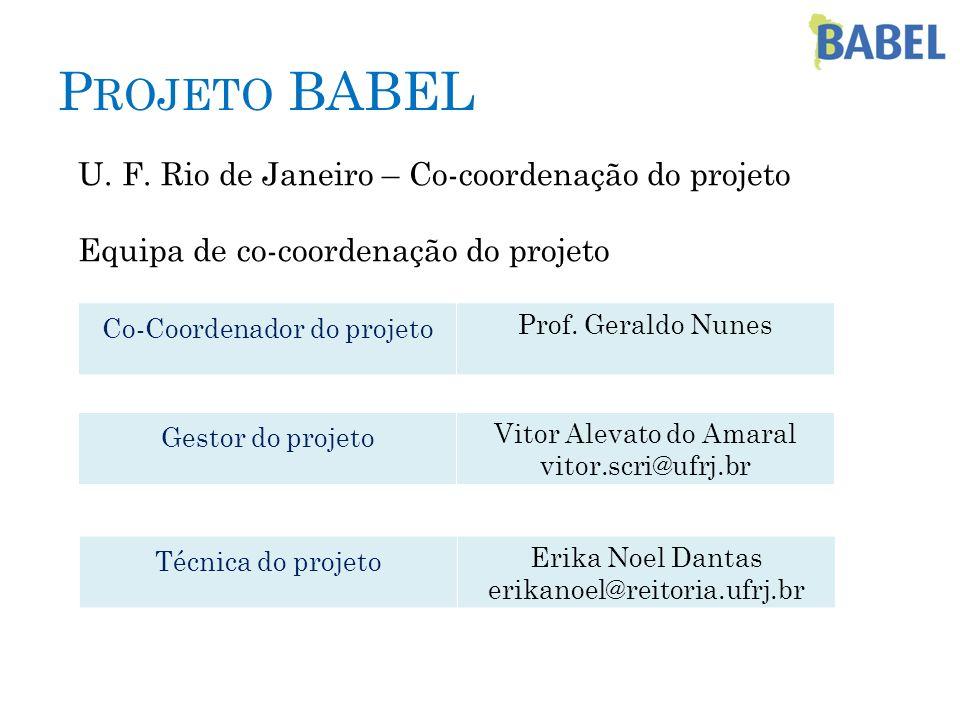 Projeto BABEL U. F. Rio de Janeiro – Co-coordenação do projeto