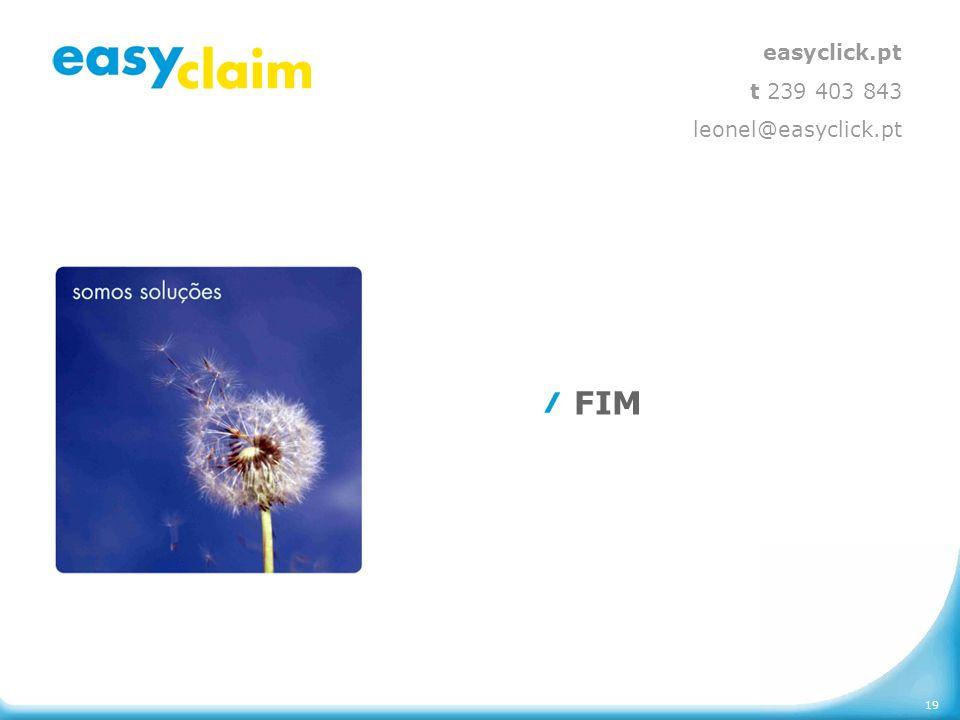 easyclick.pt t 239 403 843 leonel@easyclick.pt FIM