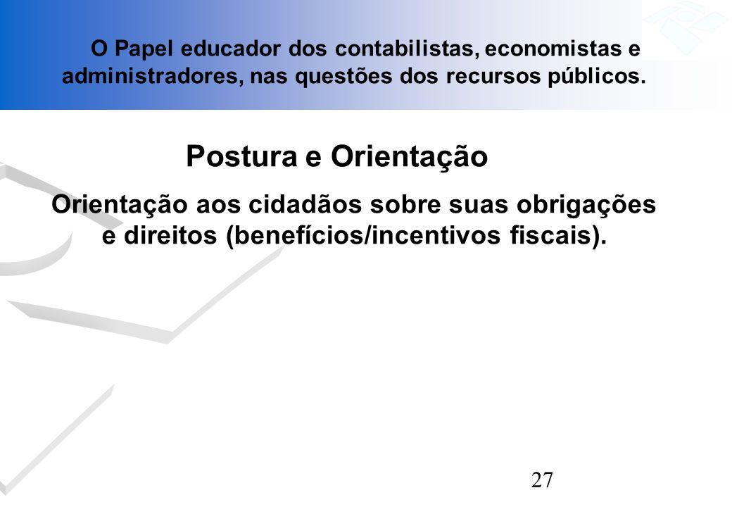 O Papel educador dos contabilistas, economistas e administradores, nas questões dos recursos públicos.