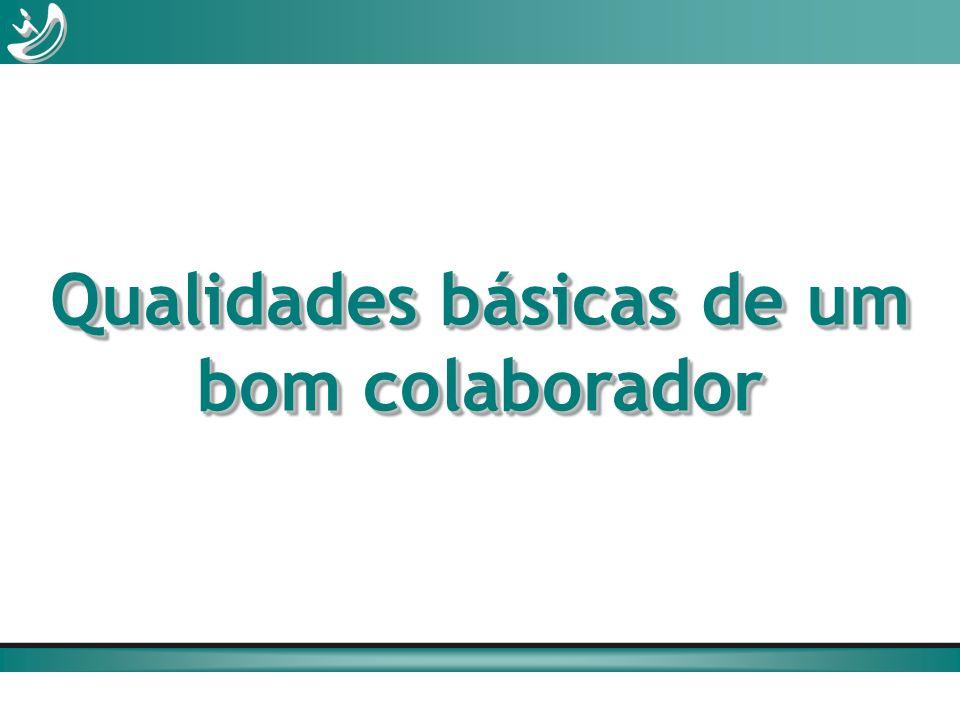 Qualidades básicas de um bom colaborador