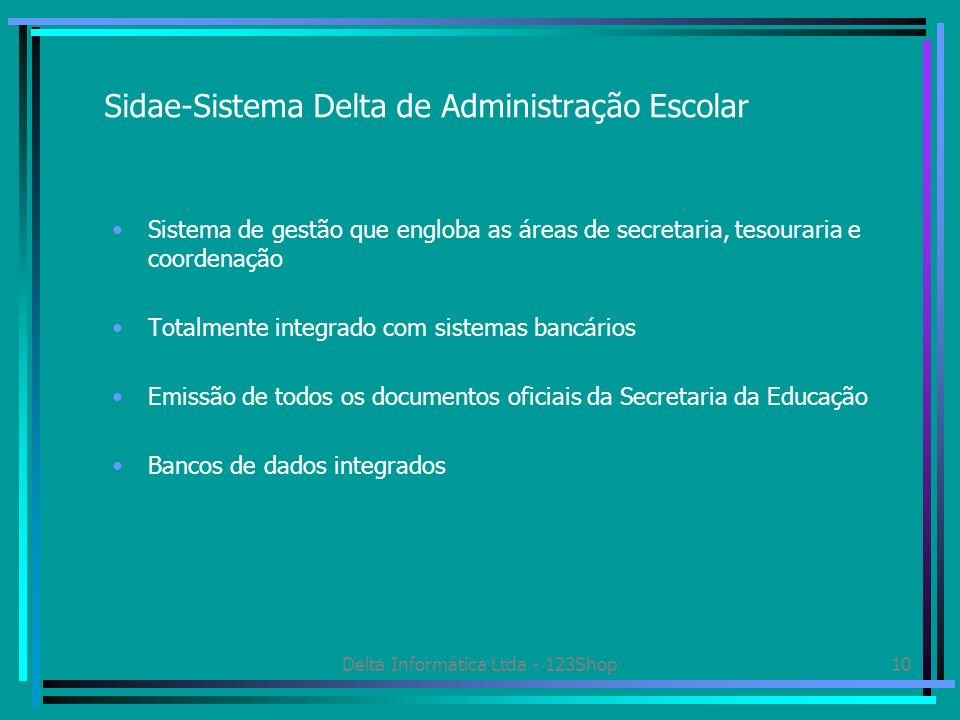 Sidae-Sistema Delta de Administração Escolar
