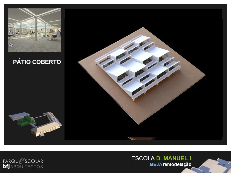 PÁTIO COBERTO ESCOLA D. MANUEL I BEJA remodelação