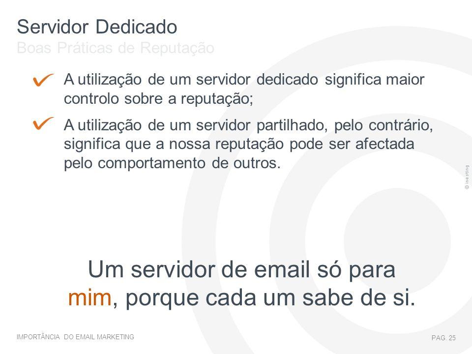 Um servidor de email só para mim, porque cada um sabe de si.