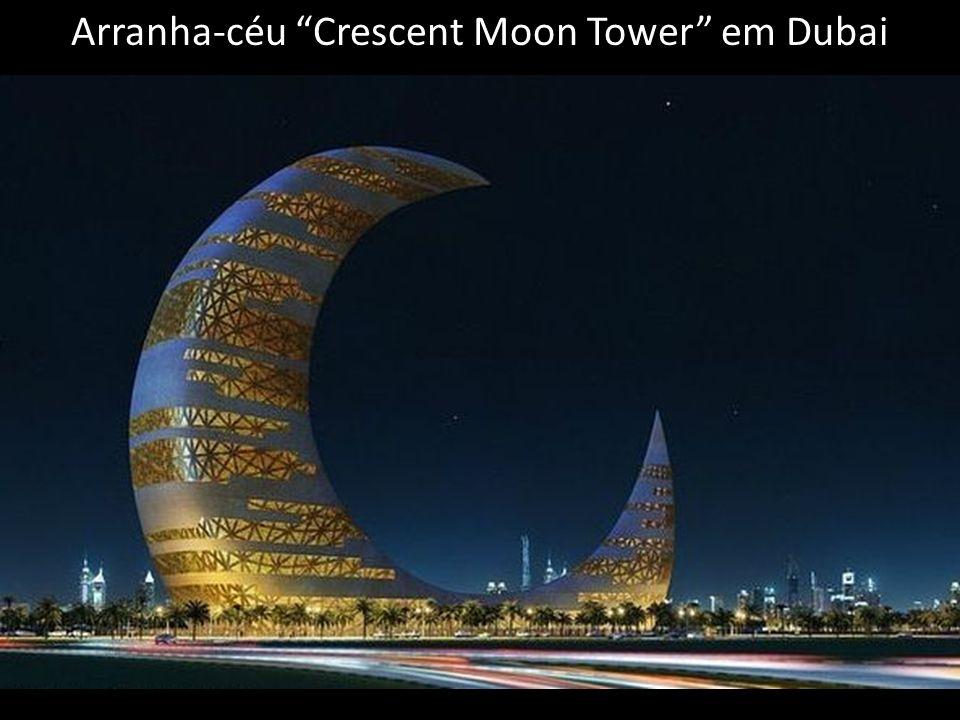 Arranha-céu Crescent Moon Tower em Dubai